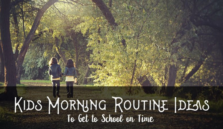 Kids Morning Routine Ideas