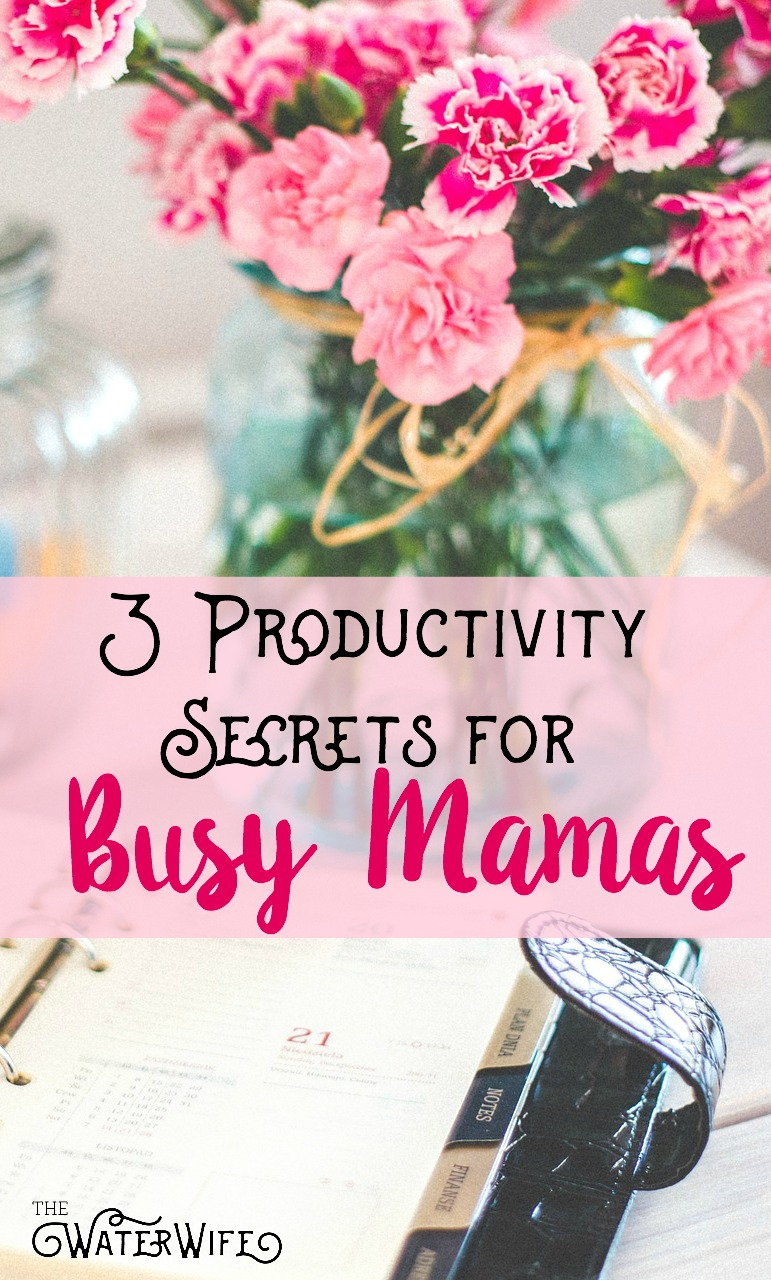 Every busy mama should use these productivity secrets, they will change how you manage your time and allow you to do all the things!