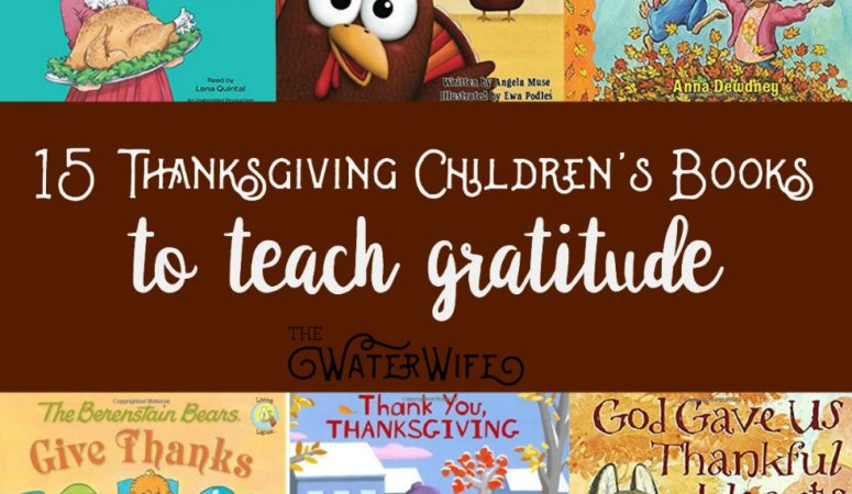 15 Children's Thanksgiving Books to Teach Gratitude